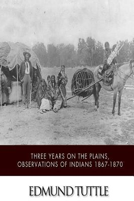 Three Years on the Plains
