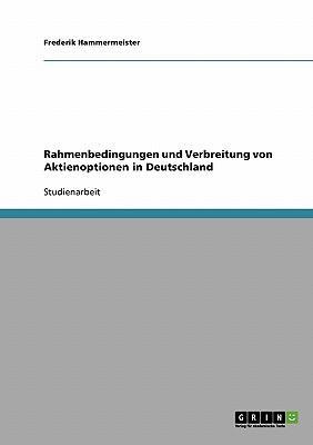 Rahmenbedingungen Und Verbreitung Von Aktienoptionen in Deutschland
