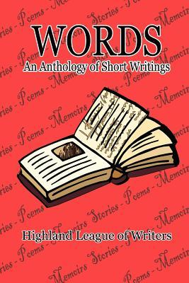Words, an Anthology of Short Writings