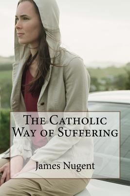 The Catholic Way of ...