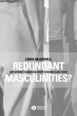 Redundant Masculinities ?