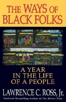 The Ways of Black Folks