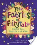 The Fabrics of Fairytale