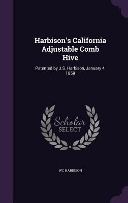 Harbison's California Adjustable Comb Hive
