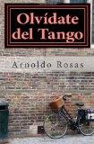 Olvídate Del Tango