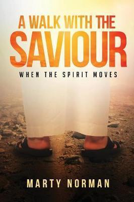 A Walk With The Saviour