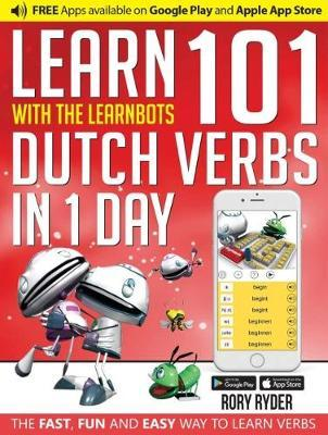 Learn 101 Dutch Verbs in 1 Day with the Learnbots