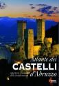 Atlante dei castelli d'Abruzzo