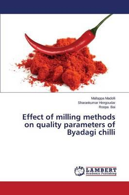 Effect of milling methods on quality parameters of Byadagi chilli