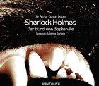 Sherlock Holmes. Der Hund von Baskerville. Jubiläumsausgabe. 3 CDs.