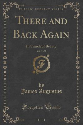 There and Back Again, Vol. 1 of 2