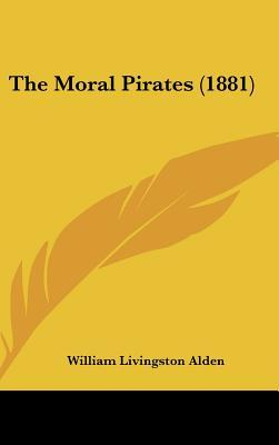 The Moral Pirates (1881)