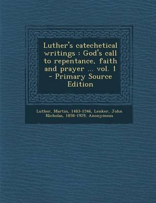 Luther's Catechetical Writings