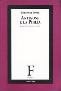Antigone e la philia