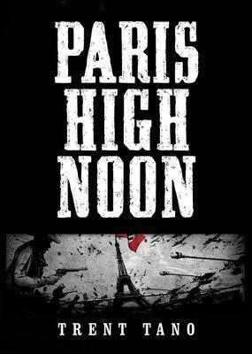 Paris High Noon