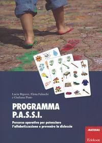 Programma P.A.S.S.I. Percorso operativo per potenziare l'alfabetizzazione e prevenire la dislessia. Con Materiale a stampa miscellaneo
