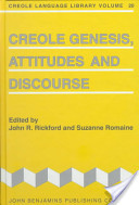 Creole Genesis, Attitudes and Discourse