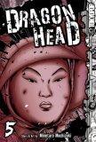 Dragon Head Volume 5