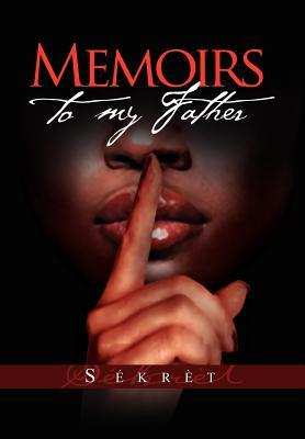 Memoirs to My Father