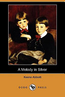 A Melody in Silver (Dodo Press)