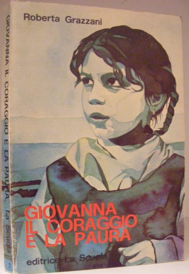 Giovanna, il coraggio e la paura