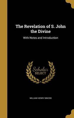 REVELATION OF S JOHN THE DIVIN