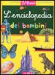 Enciclopedia dei bambini 7-9 anni