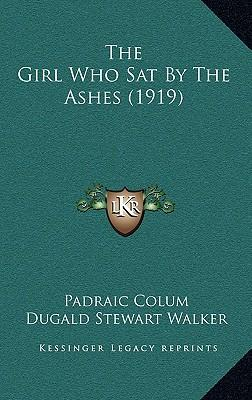 The Girl Who Sat by the Ashes (1919)