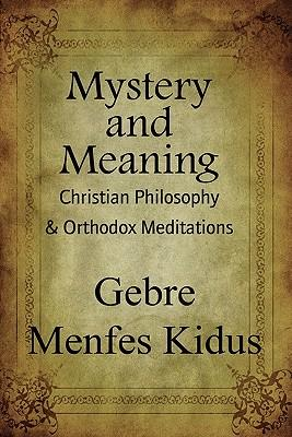 Mystery and Meaning