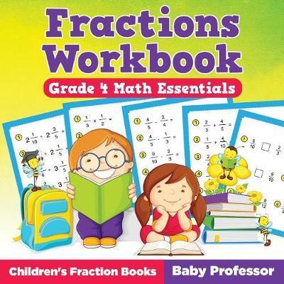 Fractions Workbook Grade 4 Math Essentials