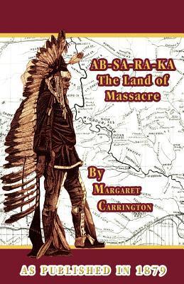 Ab-Sa-Ra-Ka, Land of Massacre