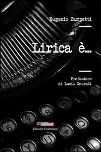 Lirica è...