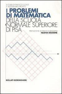 I problemi di matematica della Scuola Normale Superiore di Pisa