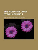 The Works of Lord Byron Volume 4