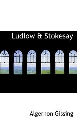 Ludlow & Stokesay