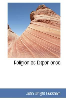 Religion As Experience