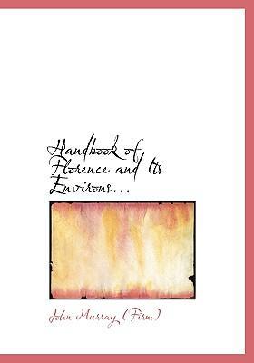 Handbook of Florence and Its Environs