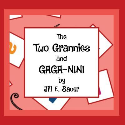 The Two Grannies and...