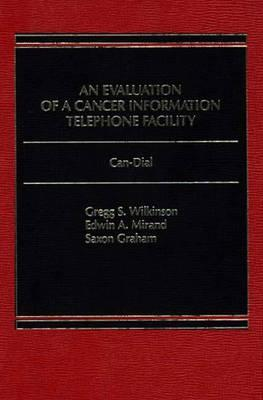 Evaluation of a Cancer Information Telephone Facility