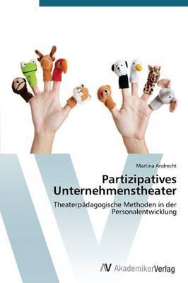 Partizipatives Unternehmenstheater