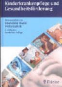Kinderkrankenpflege und Gesundheitsförderung