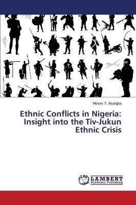 Ethnic Conflicts in Nigeria