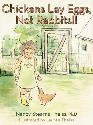Chickens Lay Eggs, Not Rabbits!!
