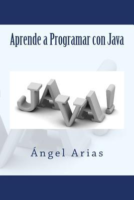 Aprende a Programar con Java / Learn to Program With Java