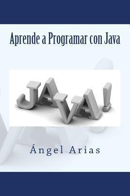 Aprende a Programar con Java / Learn to Program With Java