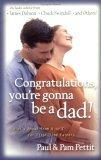 Congratulations, You're Gonna Be a Dad!
