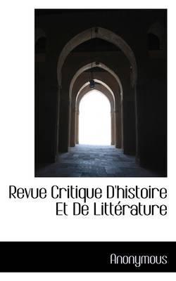 Revue Critique D'Histoire Et de Litt Rature