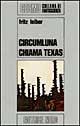 Circumluna chiama Texas