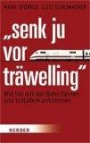 """""""Senk ju vor träwelling"""""""