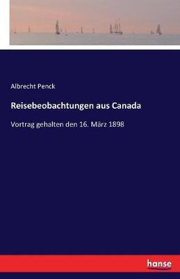 Reisebeobachtungen aus Canada